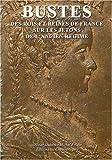 Bustes : Des rois et des reines de France sur les jetons de l'Ancien Régime