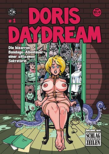 DORIS DAYDREAM: Die bizarren Bondage-Abenteuer einer sittsamen Sekretärin (Erwachsene Für Comics)