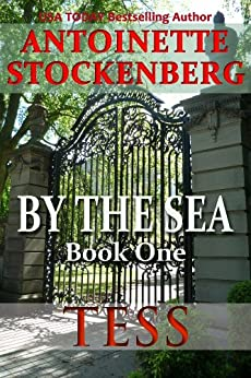 BY THE SEA, Book One: TESS (English Edition) de [Stockenberg, Antoinette]