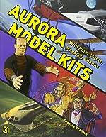 Aurora Model Kits - With Polar Lights, Moebius, Atlantis de Thomas Graham