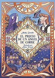 El precio de un ángel de cobre par Marta Cerviño
