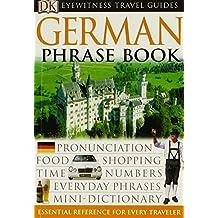Eyewitness Travel Guides: German Phrase Book & CD (DK Eyewitness Travel Packs)
