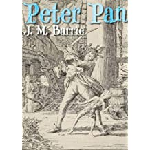 Peter Pan by J. M. Barrie (Annotated) (English Edition)