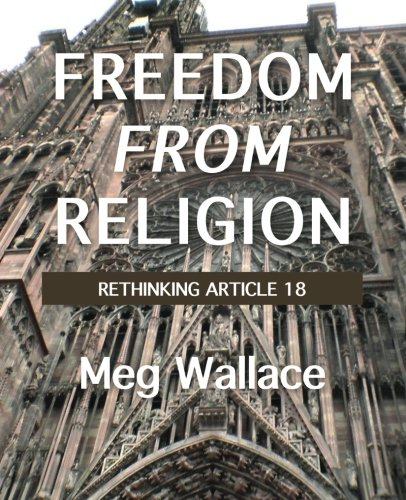 Freedom From Religion: Rethinking Article 18