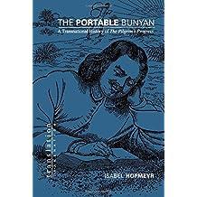 The Portable Bunyan: A Transnational History of The Pilgrim's Progress (Translation/Transnation)