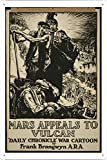 Mars appeals to Vulcan. Daily Chronicle war cartoon by Frank Brangwyn A.R.A. Poster showing god of war Mars, in Roman dress, encouraging British munitions workers (i.e., god of fire Vulcan) to supply armaments for the troops seen in the background.