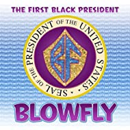 The First Black President [Explicit]