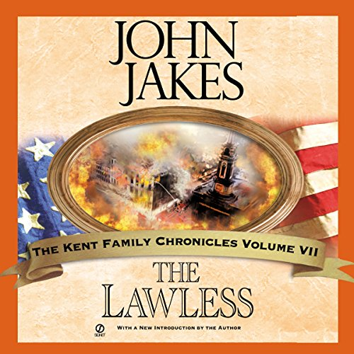 The Lawless: Kent Family Chronicles, Book 7 Test
