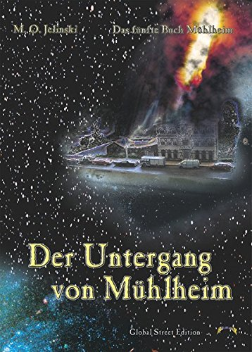 1 Jahr Hardware (Die Bücher Mühlheim: Der Untergang von Mühlheim: Das fünfte Buch Mühlheim)