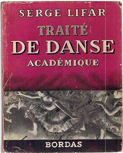 TRAITÉ DE DANSE ACADÉMIQUE.