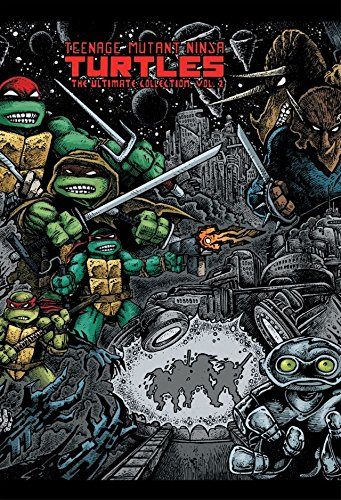 (Teenage Mutant Ninja Turtles: The Ultimate B&W Collection Vol. 2)