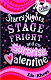 Starry Nights, Stage Fright and My Surprise Valentine (Crush Confidential)