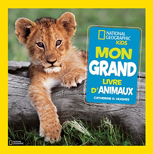 national-geographic-kids-mon-grand-livre-danimaux