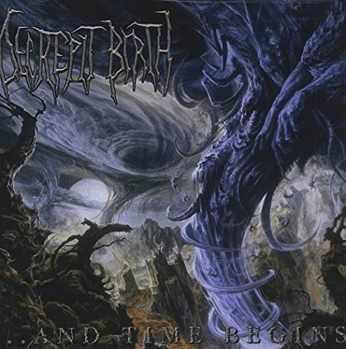 And Time Begins by Decrepit Birth (2003-10-07)