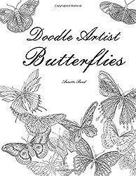Doodle Artist - Butterflies: Colouring for grown ups