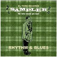 El Toro Sampler - Rhythm & Blues