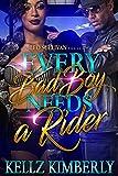 Every Bad Boy Needs A Rider