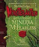 Die fabelhaften Monsterakten der furchtlosen Minerva McFearless bei Amazon kaufen