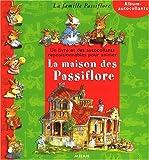 La maison des Passiflore