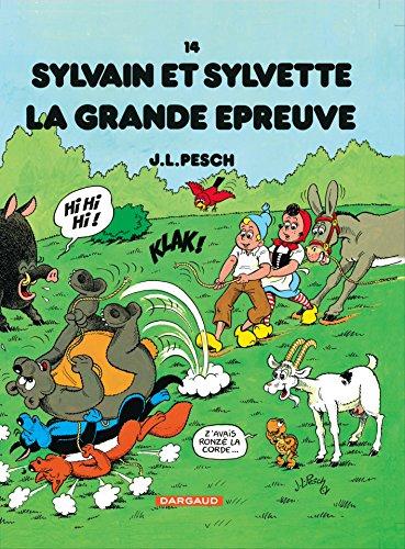 Sylvain et Sylvette - tome 14 - Grande épreuve (La)
