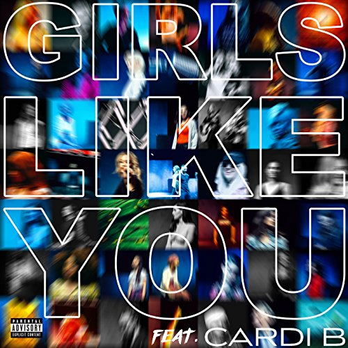Girls Like You [Explicit] [fea...