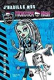 J'habille mes Monster High - Frankie Stein