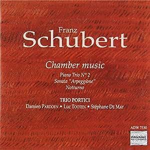 Schubert, F. : Piano Trio No.2, Arpeggione sonata, Notturno. Trio Portici.