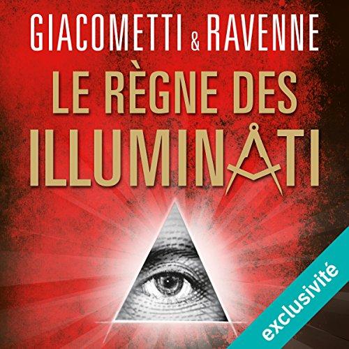 Le règne des Illuminati (Antoine Marcas 9)