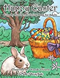Happy Easter Color By Numbers Coloring Book for Adults: An Adult Color By Numbers Coloring Book of Easter with Spring Scenes, Easter Eggs, Cute ... 30 (Adult Color By Number Coloring Books)