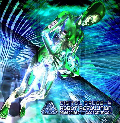 [DIGICD008] - Digital Drugs 4 - Robot Revolution(Goa, Psytrance, Acid Techno, Progressive House, Hard Dance, Nu-NRG, Trip Hop, Chillout, Dubstep Anthems)