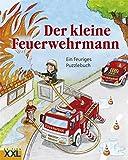 Der kleine Feuerwehrmann: Ein feuriges Puzzlebuch