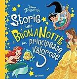 Scarica Libro Storie della buonanotte per principesse valorose (PDF,EPUB,MOBI) Online Italiano Gratis