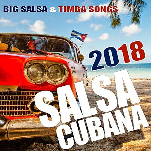 Salsa Cubana 2018 (70 Exitos)