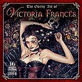 The Gothic Art of Victoria Francés 2018 Calendar
