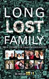 Long Lost Family: True stories of families reunited (English Edition)