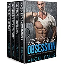 Vampire Romance: Alpha Male Obsession: Sci Fi Alien Vampire Romance Box Set