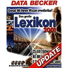 Das große Data Becker Lexikon 2001. Update. 4 CD- ROM für Windows ab 95, NT4/2000