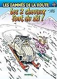 Les Damnés de la route - tome 9 - Les 2 chevaux font du ski !