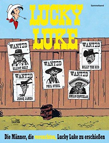 Die Männer, die versuchten, Lucky Luke zu erschießen: Lucky Luke: Themenband I