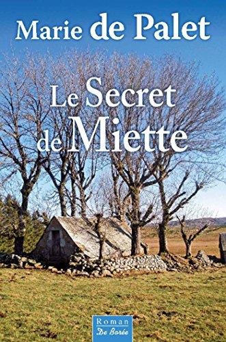 Le Secret de Miette (roman) (French Edition)