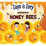 Zayn and Zoey Encounter Honey Bees - Educational Story Book for Kids - Children's Early Learning Picture Book (Ages 3 to 8 Ye