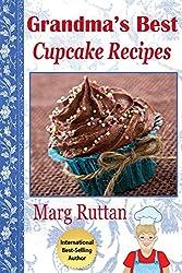 Grandma's Best Cupcake Recipes (Grandma's Best Recipes Book 10) (English Edition)