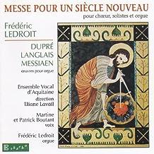 Ledroit: Messe pour un Siècle Nouveau
