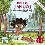 Hello, I am Lily ! : from New York City / Jaco & Stéphane Husar | Husar, Stéphane. Auteur