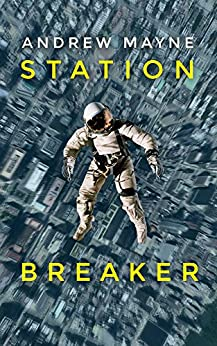 Station Breaker (English Edition)
