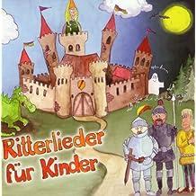 Ritterlieder für Kinder