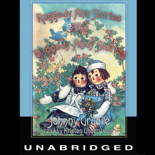 Raggedy Ann Stories and Raggedy Andy Stories  Audiolibri