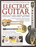 Complete Illustrated Book of the Electric Guitar by Terry Burrows (2013-02-28)