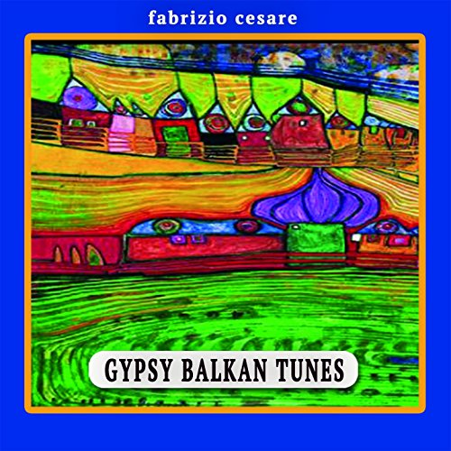 Gypsy Balkan Tunes Fm-tune