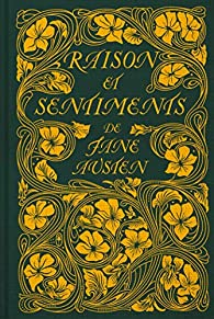 Raison et Sentiments par Jane Austen